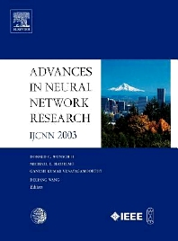 Advances in Neural Network Research: IJCNN 2003, 1st Edition,D.C. Wunsch II,M. Hasselmo,K. Venayagamoorthy,D. Wang,ISBN9780080443201