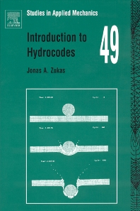 Introduction to Hydrocodes, 1st Edition,Jonas Zukas,ISBN9780080443485