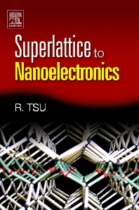 Superlattice to Nanoelectronics - 1st Edition - ISBN: 9780080443775, 9780080455686