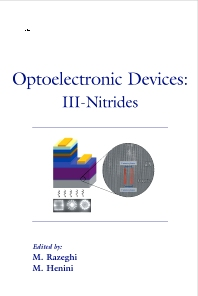 Optoelectronic Devices: III Nitrides, 1st Edition,Mohamed Henini,M Razeghi,ISBN9780080444260