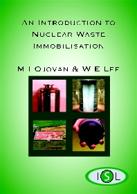 An Introduction to Nuclear Waste Immobilisation - 1st Edition - ISBN: 9780080444628, 9780080455716