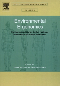 Cover image for Environmental Ergonomics - The Ergonomics of Human Comfort, Health, and Performance in the Thermal Environment