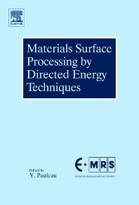 Materials Surface Processing by Directed Energy Techniques, 1st Edition,Yves Pauleau,ISBN9780080444963