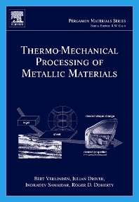 Thermo-Mechanical Processing of Metallic Materials, 1st Edition,Bert Verlinden,Julian Driver,Indradev Samajdar,Roger Doherty,ISBN9780080444970