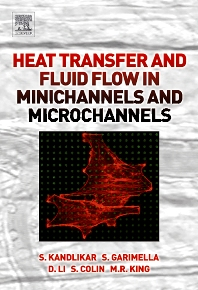 Cover image for Heat Transfer and Fluid Flow in Minichannels and Microchannels
