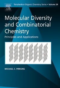 Molecular Diversity and Combinatorial Chemistry, 1st Edition,Michael Pirrung,ISBN9780080445328