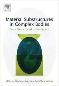 Material Substructures in Complex Bodies, 1st Edition,Gianfranco Capriz,Paolo Maria Mariano,ISBN9780080445359