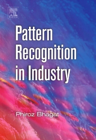 Pattern Recognition in Industry, 1st Edition,Phiroz Bhagat,ISBN9780080445380