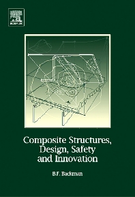 Composite Structures, Design, Safety and Innovation