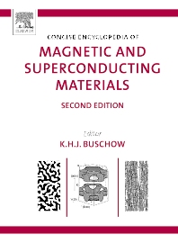 Concise Encyclopedia of Magnetic and Superconducting Materials - 2nd Edition - ISBN: 9780080445861, 9780080457659