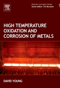 High Temperature Oxidation and Corrosion of Metals - 1st Edition - ISBN: 9780080445878, 9780080559414