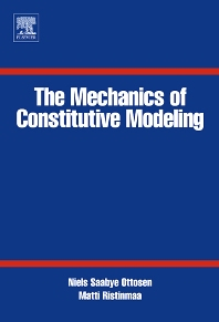Cover image for The Mechanics of Constitutive Modeling