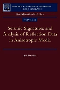 Seismic Signatures and Analysis of Reflection Data in Anisotropic Media, 1st Edition,I. Tsvankin,ISBN9780080446189