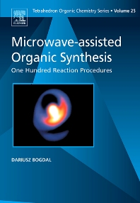 Microwave-assisted Organic Synthesis, 1st Edition,D. Bogdal,ISBN9780080446240