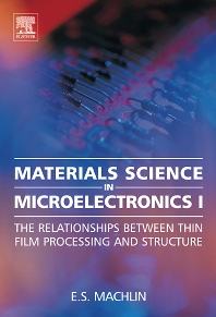 Materials Science in Microelectronics I - 2nd Edition - ISBN: 9780080446400, 9780080459608