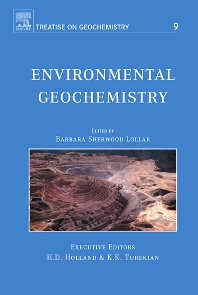 Environmental Geochemistry, 1st Edition,B. Sherwood Lollar,ISBN9780080446431