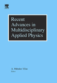 Recent Advances in Multidisciplinary Applied Physics - 1st Edition - ISBN: 9780080974392, 9780080480565