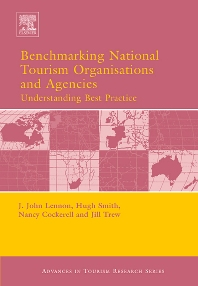 Benchmarking National Tourism Organisations and Agencies - 1st Edition - ISBN: 9780080446578