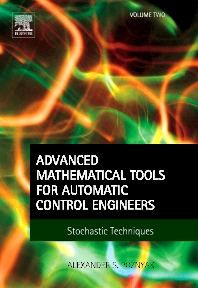 Cover image for Advanced Mathematical Tools for Automatic Control Engineers: Volume 2