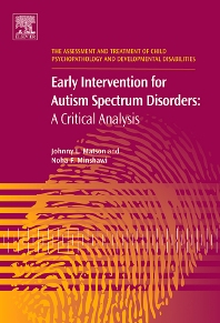 Early Intervention for Autism Spectrum Disorders - 1st Edition - ISBN: 9780080446752, 9780080458243