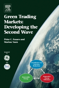 Green Trading Markets:, 1st Edition,Peter C. Fusaro,Marion Yuen,ISBN9780080446950
