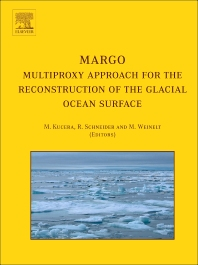 MARGO - Multiproxy Approach for the Reconstruction of the Glacial Ocean surface, 1st Edition,M. Kucera,R. Schneider,M. Weinelt,ISBN9780080447025