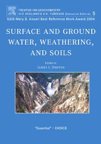Surface and Ground Water, Weathering, and Soils - 1st Edition - ISBN: 9780080447193, 9780080547596