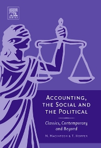 Cover image for Accounting, the Social and the Political