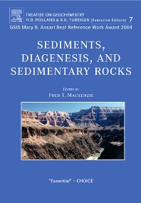 Sediments, Diagenesis, and Sedimentary Rocks, 1st Edition,F.T. Mackenzie,ISBN9780080448497