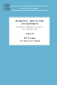 International Conference on Isotopes and Environmental Studies, 1st Edition,Pavel Povinec,J.A. Sanchez-Cabeza,ISBN9780080449098