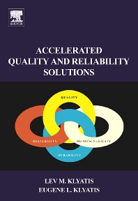 Accelerated Quality and Reliability  Solutions, 1st Edition,Lev Klyatis,Eugene Klyatis,ISBN9780080449241