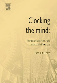 Clocking the Mind, 1st Edition,Arthur R. Jensen,ISBN9780080449395