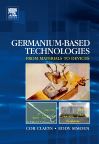 Germanium-Based Technologies - 1st Edition - ISBN: 9780080449531, 9780080474908
