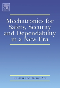 Cover image for Mechatronics for Safety, Security and Dependability in a New Era