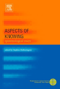Aspects of Knowing, 1st Edition,Stephen Hetherington,ISBN9780080449791