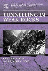 Tunnelling in Weak Rocks, 1st Edition,Bhawani Singh,R Goel,ISBN9780080449876
