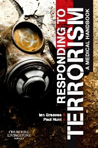 Responding to Terrorism - 1st Edition - ISBN: 9780080450438, 9780702043703