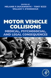 Motor Vehicle Collisions: Medical, Psychosocial, and Legal Consequences - 1st Edition - ISBN: 9780080450483, 9780080560557
