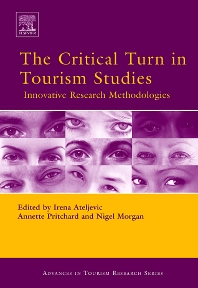 The Critical Turn in Tourism Studies - 1st Edition - ISBN: 9780080450988