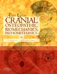 Cranial Osteopathic Biomechanics, Pathomechanics and Diagnostics for Practitioners - 1st Edition - ISBN: 9780080451145, 9780702039393