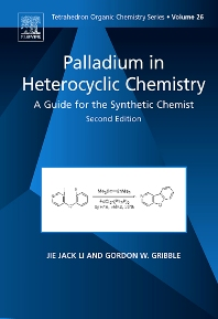 Palladium in Heterocyclic Chemistry - 2nd Edition - ISBN: 9780080451176, 9780080914411