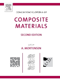 Concise Encyclopedia of Composite Materials, 2nd Edition,Andreas Mortensen,ISBN9780080451268