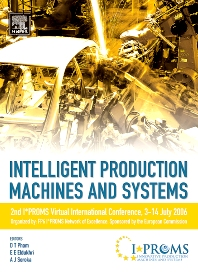 Intelligent Production Machines and Systems - 2nd I*PROMS Virtual International Conference 3-14 July 2006 - 1st Edition - ISBN: 9780080451572, 9780080556345