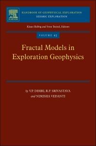 Fractal Models in Exploration Geophysics, 1st Edition,V.P. Dimri,R.P. Srivastava,Nimisha Vedanti,ISBN9780080451589