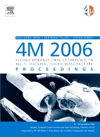 4M 2006 - Second International Conference on Multi-Material Micro Manufacture, 1st Edition,Stefan Dimov,Wolfgang Menz,Bertrand Fillon,ISBN9780080452630