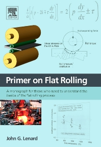 Primer on Flat Rolling, 1st Edition,John Lenard,ISBN9780080453194