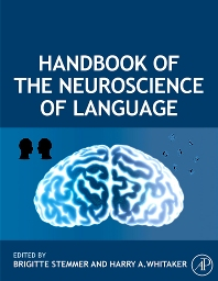 Cover image for Handbook of the Neuroscience of Language