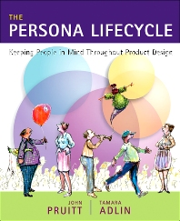The Persona Lifecycle, 1st Edition,John Pruitt,Tamara Adlin,ISBN9780080455730
