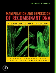 Cover image for Manipulation and Expression of Recombinant DNA