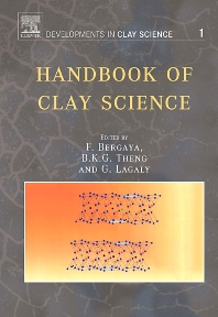 Handbook of Clay Science, 1st Edition,Faïza Bergaya,B.K.G. Theng,G. Lagaly,ISBN9780080457635